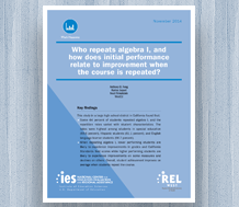 News: cover image for Who Repeats Algebra I, and How Does Initial Performance Relate to Improvement When the Course Is Repeated?