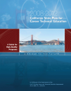 Cover image for 2008-2012 California State Plan For Career Technical Education: A Guide for High Quality Programs