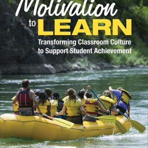 Cover image for Motivation to Learn: Transforming Classroom Culture to Support Student Achievement