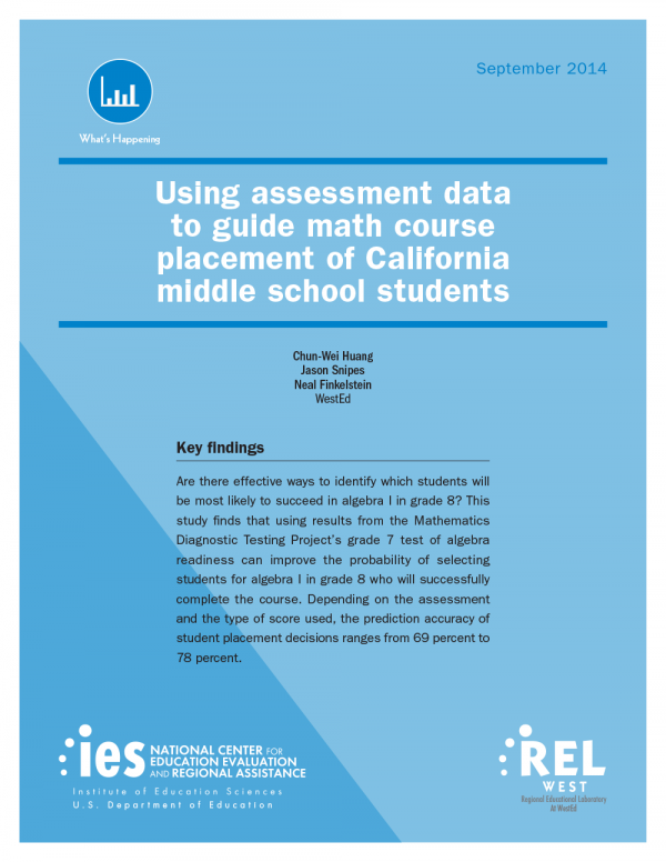 Cover image for Using Assessment Data to Guide Math Course Placement of California Middle School Students
