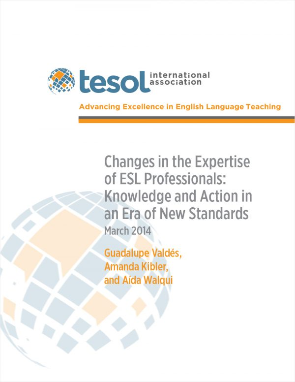 Cover image for Changes in the Expertise of ESL Professionals: Knowledge and Action in an Era of New Standards