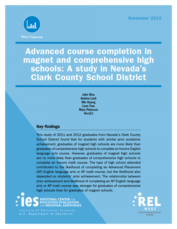 Cover for Advanced Course Completion in Magnet and Comprehensive High Schools: A Study in Nevada's Clark County School District