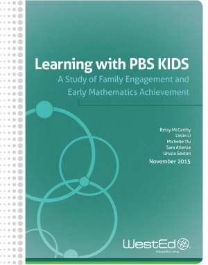 Cover for Learning with PBS KIDS: A Study of Family Engagement and Early Mathematics Achievement