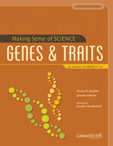 Cover image for Making Sense of SCIENCE: Genes and Traits for Teachers of Grades 5-12 (Facilitator Guide Bundle)