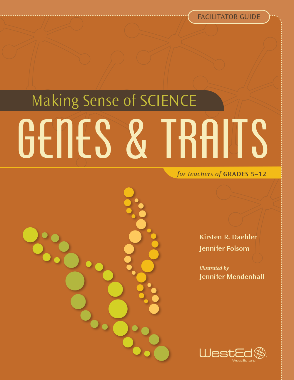 Making sense of science genes traits for teachers of grades 5 making sense of science genes traits for teachers of grades 5 12 facilitator guide bundle wested fandeluxe Image collections