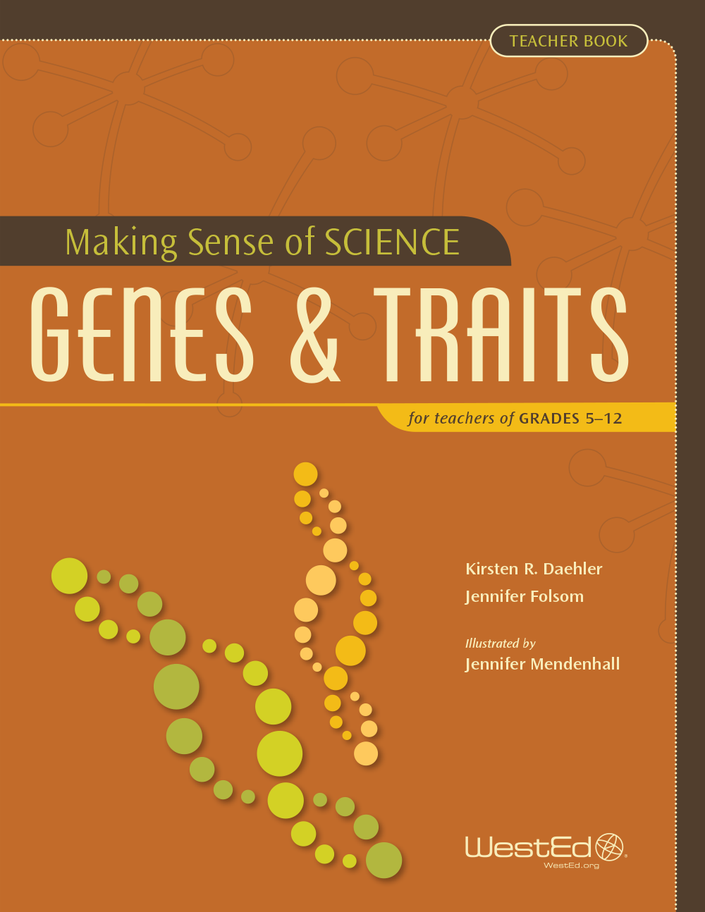 K 12 science education professional learning wested cover image for making sense of science genes traits for teachers of grades 5 fandeluxe Choice Image