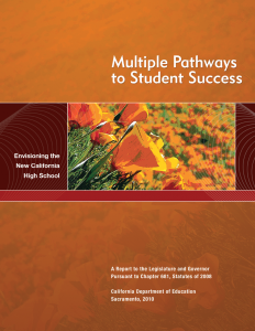 Cover for Multiple Pathways to Student Success: Envisioning the New California High School