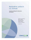 Cover for Restorative Justice in U.S. Schools: Summary Findings from Interviews with Experts