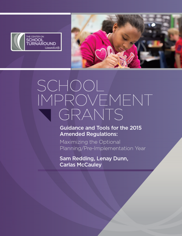 Cover for School Improvement Grants: Guidance and Tools for the 2015 Amended Regulations