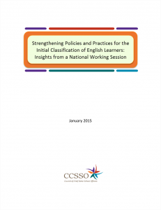 Cover image for Strengthening Policies and Practices for the Initial Classification of English Learners