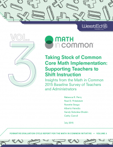 Cover for Taking Stock of Common Core Math Implementation: Supporting Teachers to Shift Instruction: Insights from the Math in Common 2015 Baseline Survey of Teachers and Administrators