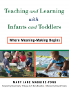 Cover image for Teaching and Learning with Infants and Toddlers