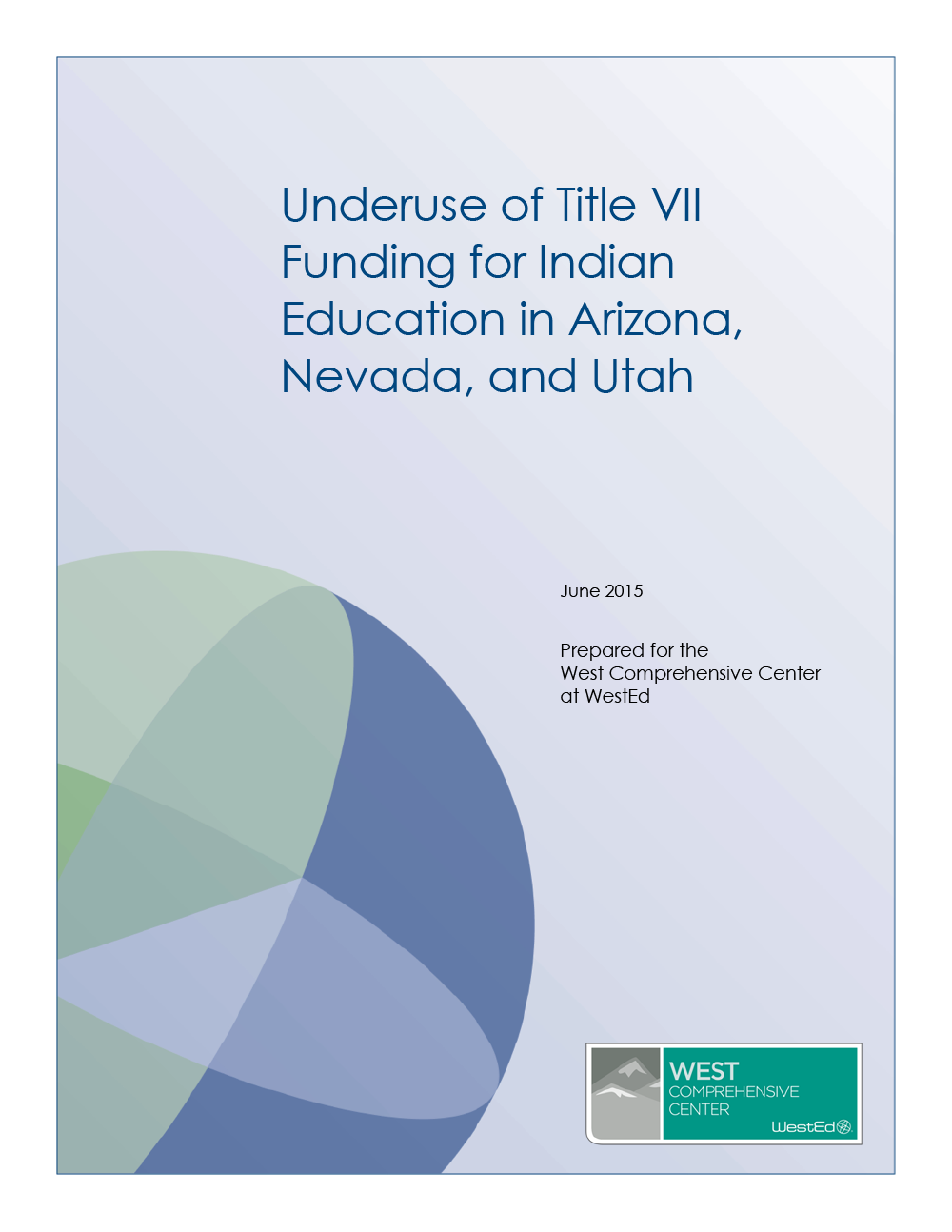 Cover of Underuse of Title VII Funding for Indian Education in Arizona, Nevada, and Utah