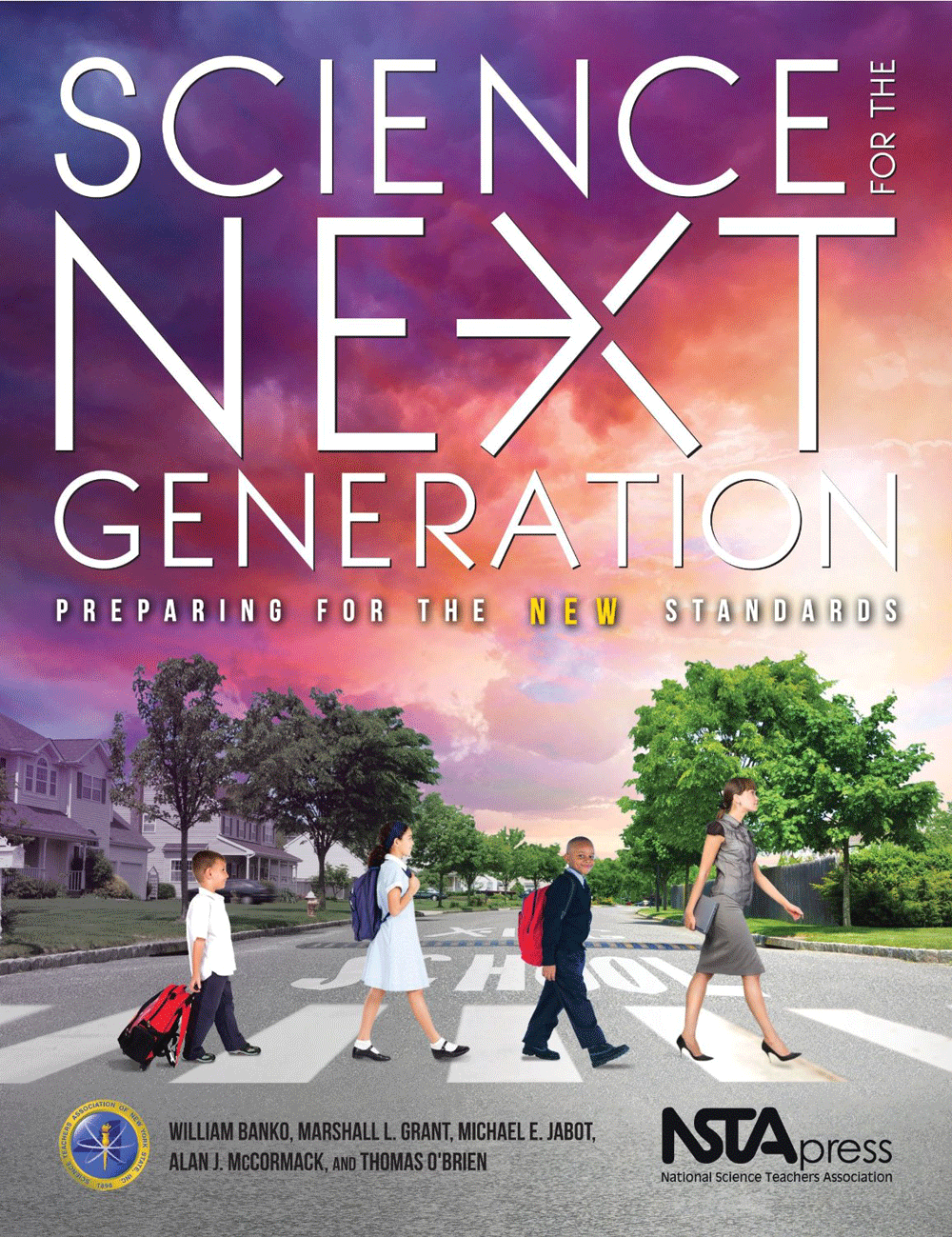 Cover graphic for Science for the Next Generation: Preparing for the New Standards