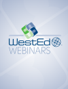 WestEd Webinars Product Cover